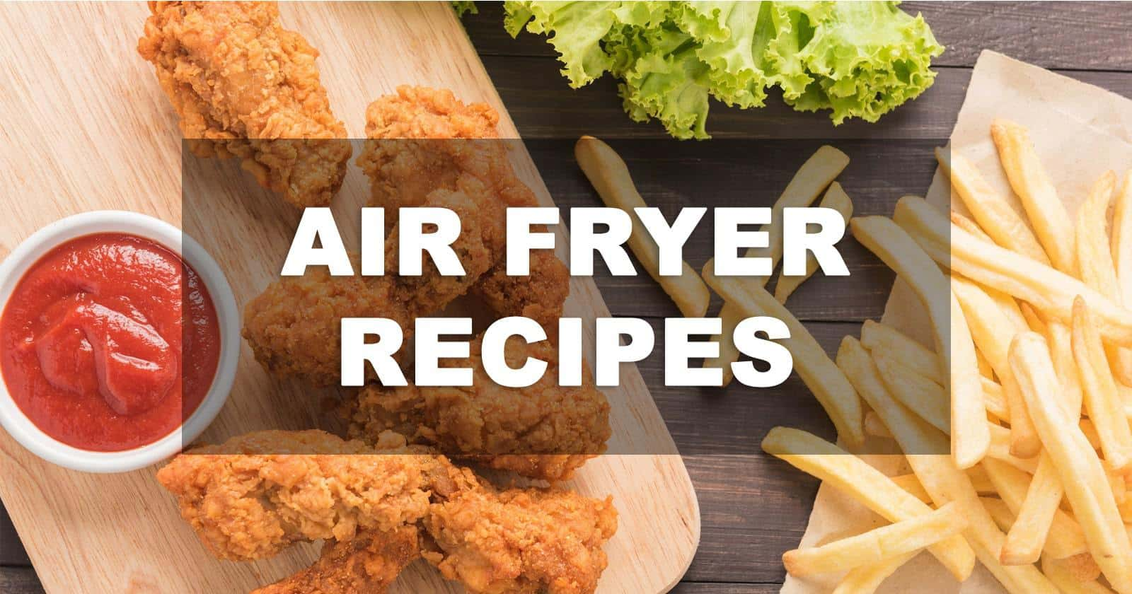 Air Fryer Recipes