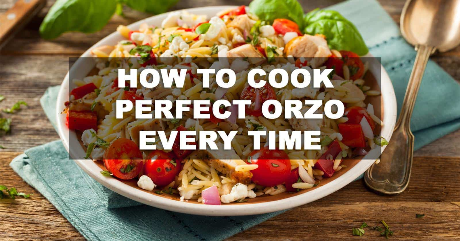 How to cook orzo