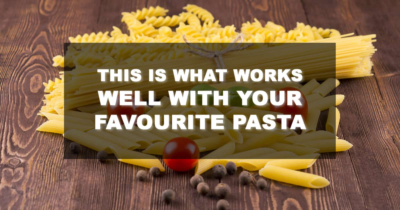 what to serve with pasta