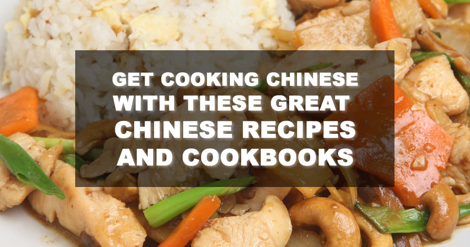best chinese cookbooks recipes