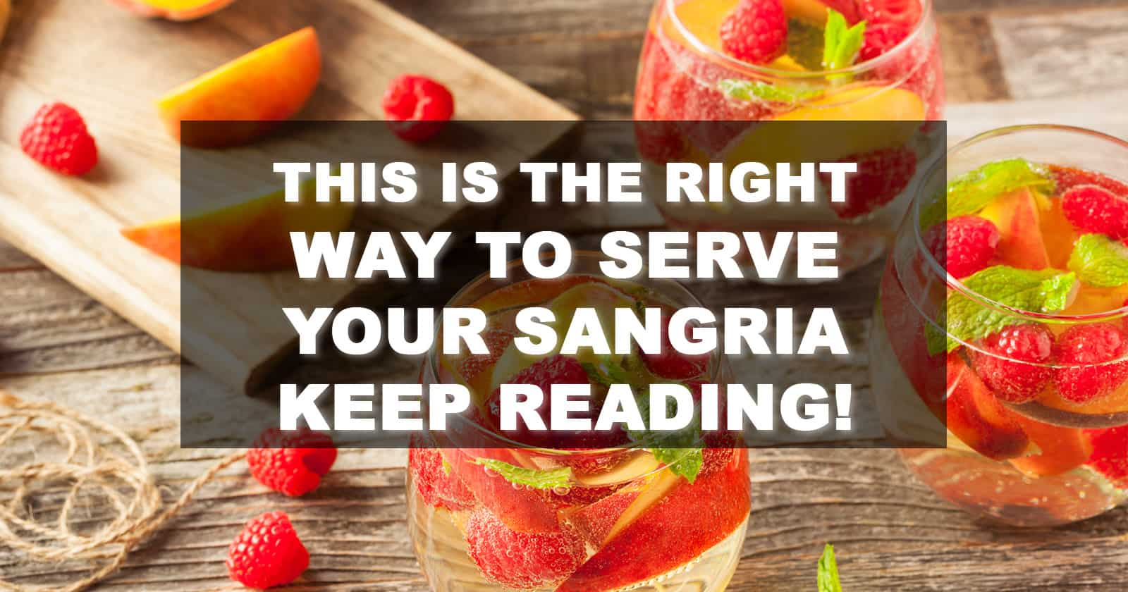 how to serve sangria
