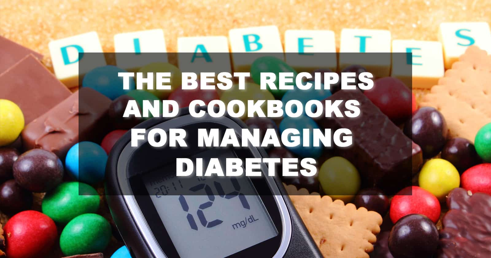 best diabetes cookbooks recipes