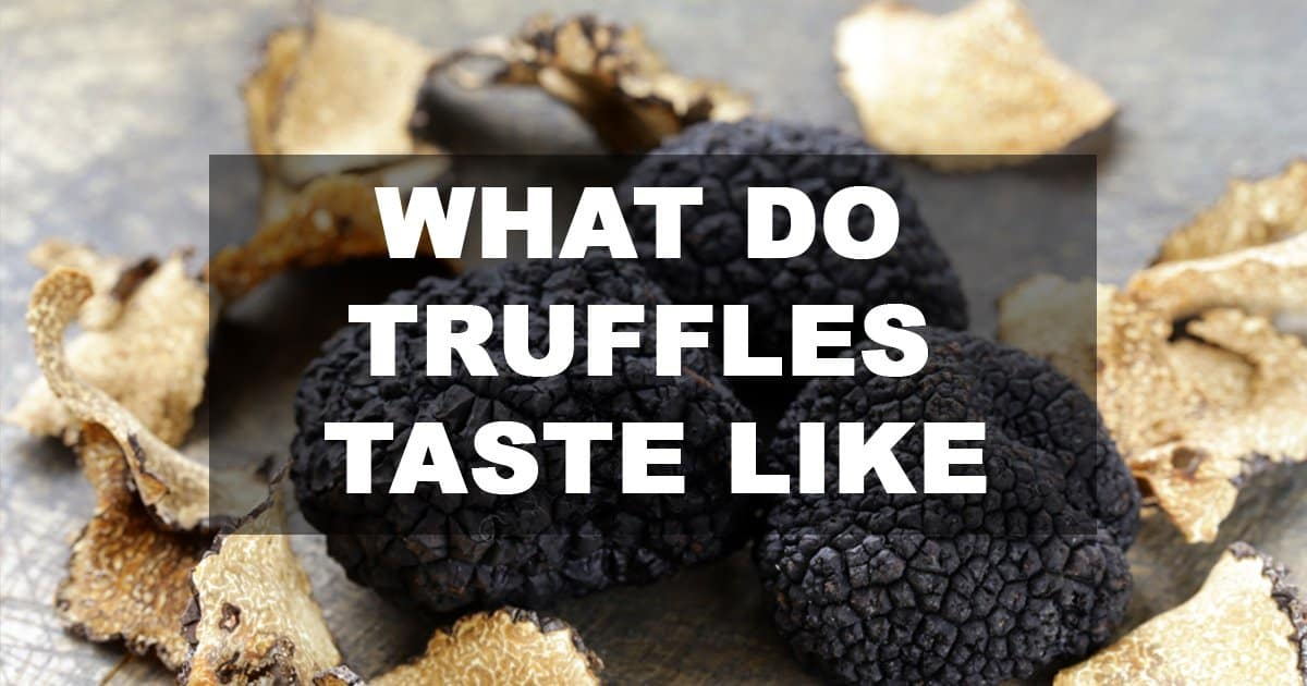 what do truffles taste like