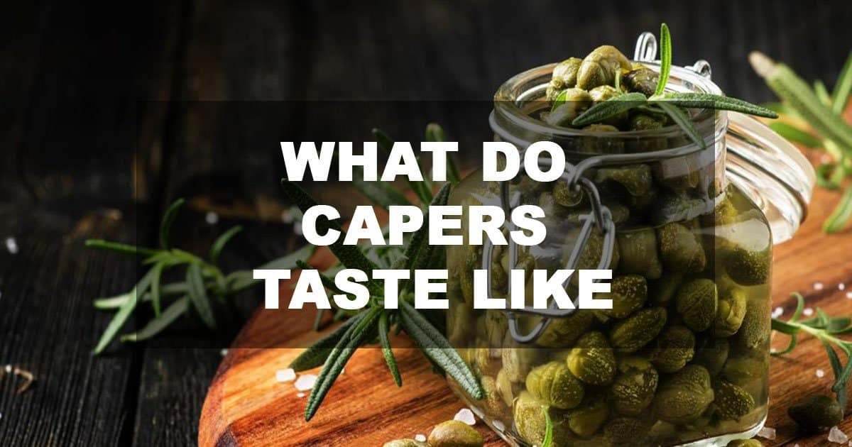 what do capers taste like