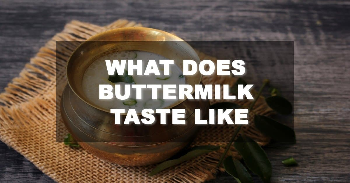 What Does Buttermilk Taste Like