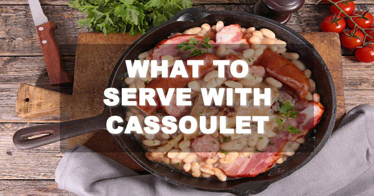 What to Serve With Cassoulet
